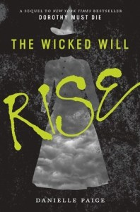 Review: The Wicked Will Rise by Danielle Paige