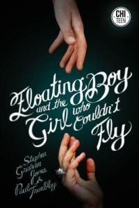 Review: Floating Boy and the Girl Who Couldn't Fly by P. T. Jones