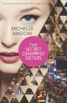 Book cover for The Secret Diamond Sisters by Michelle Madow.
