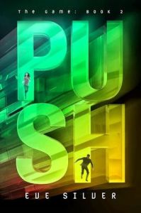 Book cover for Push by Eve Silver.