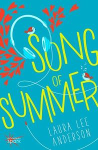Book cover for Song of Summer by Laura Lee Anderson.