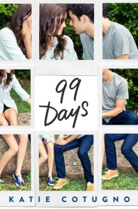 Book cover for 99 Days by Katie Cotugno.