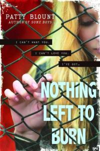 Review: Nothing Left to Burn by Patty Blount
