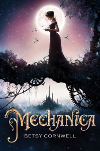 Book cover for Mechanica by Betsy Cornwell.