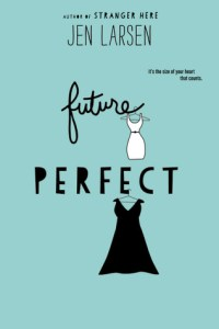 Book cover for Future Perfect by Jen Larsen.