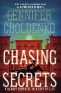 Book cover for Chasing Secrets by Jennifer Choldenko.