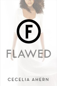 Book cover for Flawed by Cecelia Ahern.