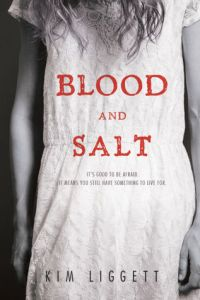 Book cover For Blood and Salt by Kim Liggett.