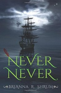 Review: Never Never by Brianna R. Shrum