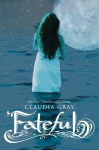 Book cover for Fateful by Claudia Gray.