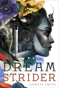 Review: Dreamstrider by Lindsay Smith