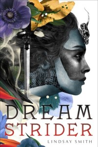 Book cover for Dream Strider by Lindsay Smith.