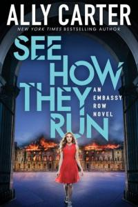 Book cover for See How They Run by Ally Carter