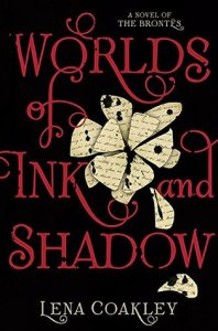 Book cover for Worlds of Ink and Shadow by Lena Coakley