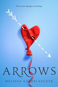 Book cover for Arrows by Melissa Gorzelanczyk