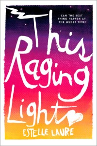 Book cover for This Raging Light by Estelle Laure.