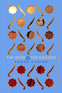 Book cover for The Rose and the Dagger by Renée Ahdieh