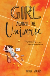 Book cover for Girl Against the Universe by Paula Stokes
