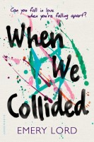 Book cover for When We Collided by Emery Lord.