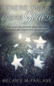 Review: There Once Were Stars by Melanie McFarlane