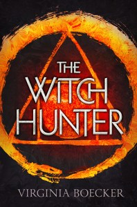 Book cover for The Witch Hunter by Virginia Boecker.