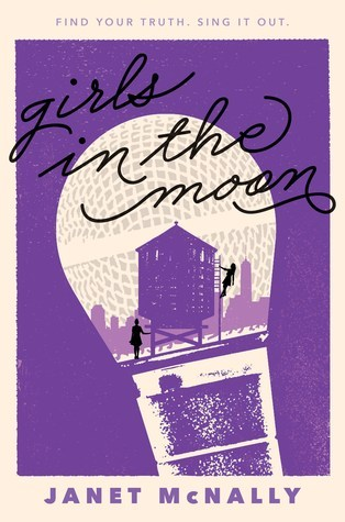 Book cover for Girls in the Moon by Janet McNally