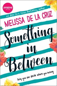 Book cover for Something in Between by Melissa de la Cruz