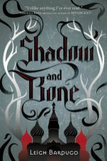 Book cover for Shadow and Bone by Leigh Bardugo