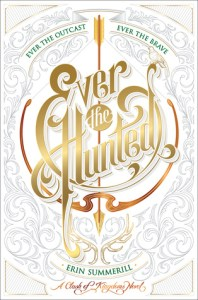 Book cover for Ever the Hunted by Erin Summerill