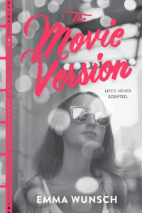 The Movie Version by Emma Wunsch