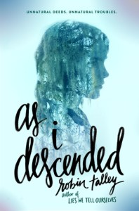 Review: As I Descended by Robin Talley