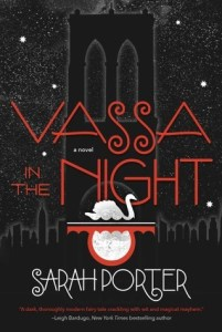 Book cover for Vassa in the Night by Sarah Porter