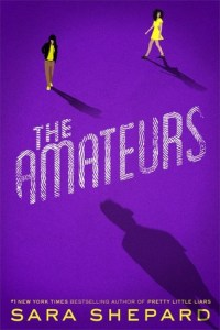 Book cover for The Amateurs by Sara Shepard