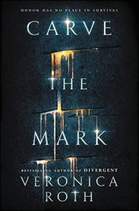 Book cover for Carve the Mark by Veronica Roth