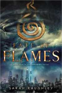 Book cover for Fate of Flames by Sarah Raughley