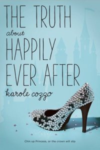 Book cover for The Truth about Happily Ever After