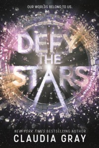 Book cover for Defy The Stars by Claudia Gray