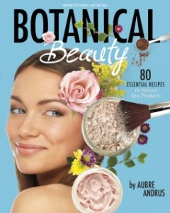 Book Review: Botanical Beauty by Aubre Andrus