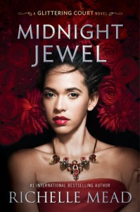 Book cover for The Midnight Jewel by Richelle Mead