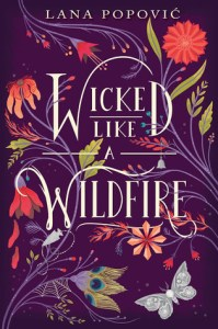 Book cover for Wicked Like a Wildfire by Lana Popovic