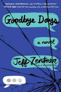 Review: Goodbye Days by Jeff Zentner