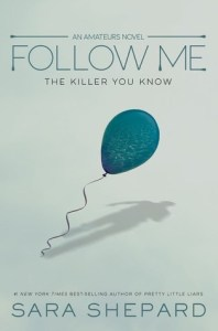 Book cover for Follow Me by Sara Shepard