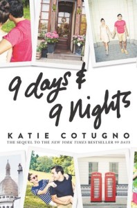 Book cover for 9 Days & 9 Nights by Katie Cotugno