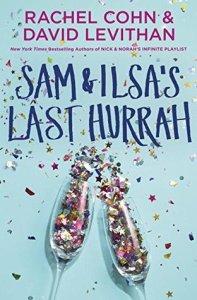 Book cover for Sam & Ilsa's Last Hurrah by Rachel Cohn and David Levithan.