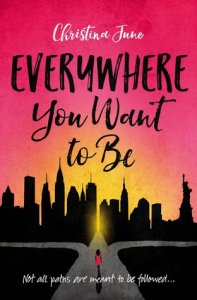 Book cover for Everywhere You Want to Be by Christina June.