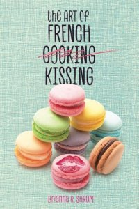 Review: The Art of French Kissing