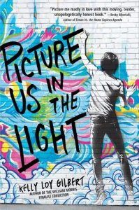 Review: Picture Us in the Light by Kelly Loy Gilbert