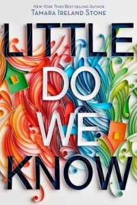 Friday Reads: Little Do We Know by Tamara Ireland Stone