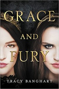 Review: Grace and Fury by Tracy Banghart