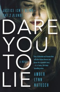 Review: Dare You to Lie by Amber Lynn Natusch
